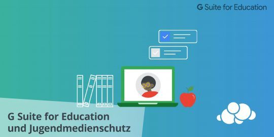 Wie Google for Education und Chromebooks den Jugendmedienschutz meistern