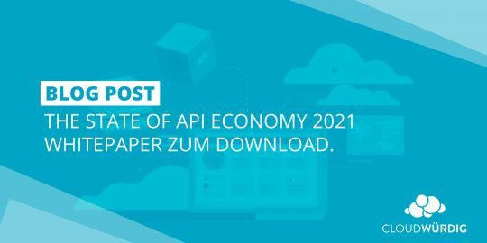 The State of API Economy 2021 Whitepaper Download