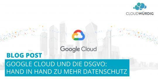 Google Cloud DSGVO